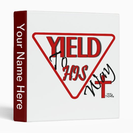 Yield To His Way Binder