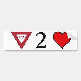 Yield to Love Car Bumper Sticker