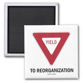 Yield To Reorganization (Economics Sign Humor) Magnet