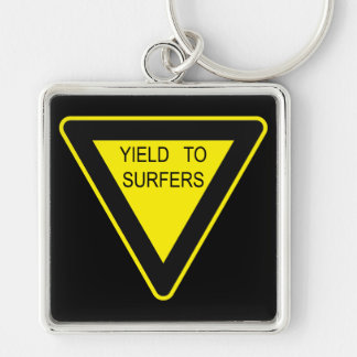 YIELD TO SURFERS SIGN KEYCHAIN