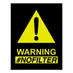 Yield Warning No Filter Speaker Poster
