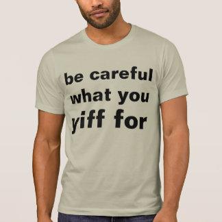 yiff con la precaución camiseta
