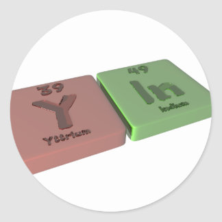 Yin as Y Yttrium and In Indium Classic Round Sticker