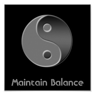 yin-yang, Maintain Balance Poster