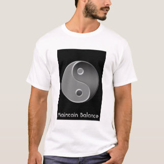 yin-yang, Maintain Balance T-Shirt