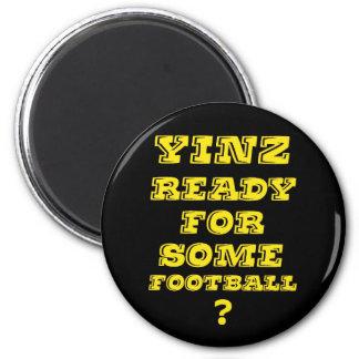 Yinz listo para un cierto fútbol imán redondo 5 cm