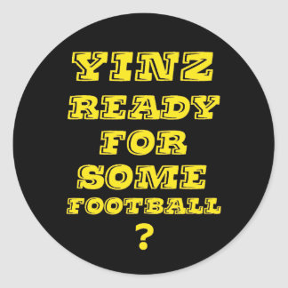 Yinz listo para un cierto fútbol pegatinas redondas