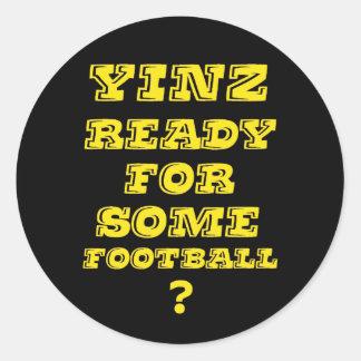 Yinz listo para un cierto fútbol pegatina redonda