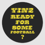 Yinz listo para un cierto fútbol pegatinas