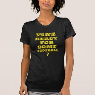 Yinz listo para un cierto fútbol camiseta