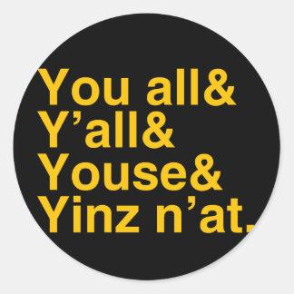 Yinz n'at classic round sticker