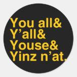 Yinz n'at sticker