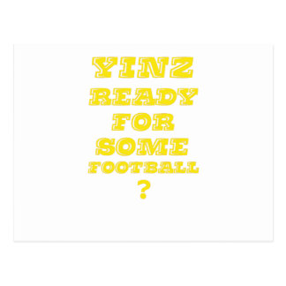Yinz Ready For Some Football Postcard