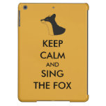Ylvis Funny Keep Calm and Sing the Fox iPad Air Case For iPad Air