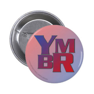 YMBR You May Be Right Pins