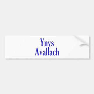 Ynys bill guaranty-laugh Avalon Bumper Sticker