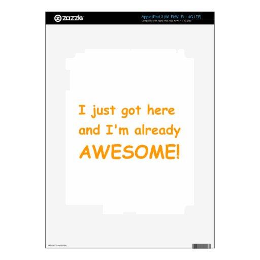 Yo-apenas-conseguir-aquí-y-Im-ya-impresionante-cóm Pegatinas Skins Para iPad 3