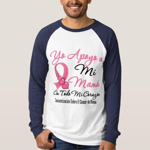 Yo Apoyo a Mi Mamá - Cáncer de Mama T-Shirt