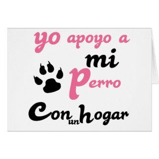 Yo apoyo a mi Perro Card