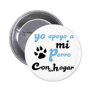 Yo apoyo a mi Perro Pinback Button
