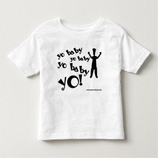 Yo Baby Yo! Toddler T-shirt