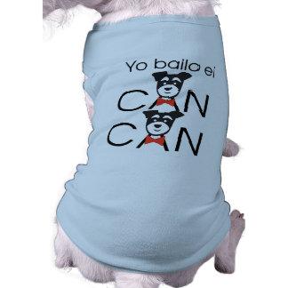 Yo bailo el CAN CAN Ropa Perro