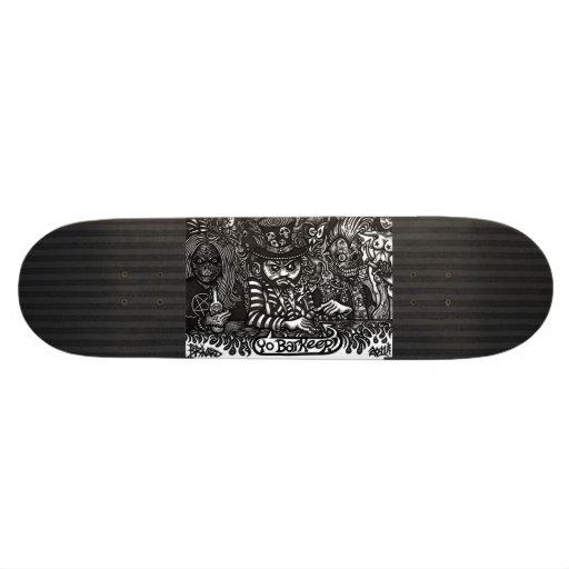 """""""Yo Barkeep!"""" Skateboard"""