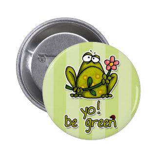 yo! be green 2 inch round button