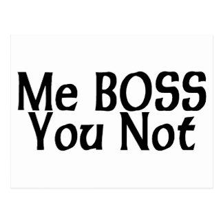 Yo Boss, usted no Tarjeta Postal