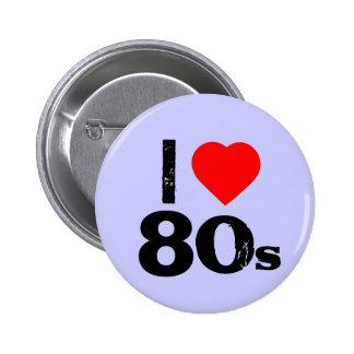 """""""Yo botón de Pinback de los años 80 del corazón"""" Pin Redondo De 2 Pulgadas"""