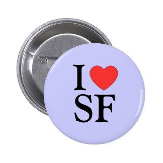 """Yo botón del corazón SF (San Francisco) ""Pinback Pin Redondo De 2 Pulgadas"