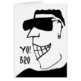 Yo! Bro, Cool Dude Illustration Card