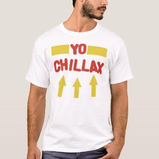 YO CHILLAX T-Shirt