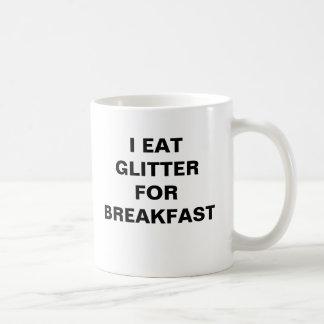Yo como el brillo para el desayuno taza básica blanca