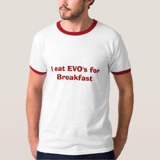 Yo como EVO para el desayuno Playera