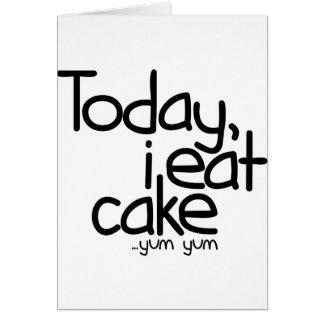 Yo como hoy la torta (el cumpleaños) tarjetón