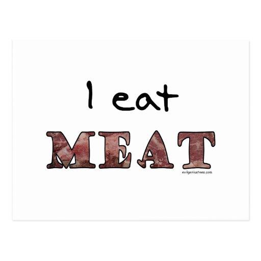 Yo como la carne tarjeta postal