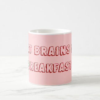 Yo como los cerebros para el desayuno taza clásica