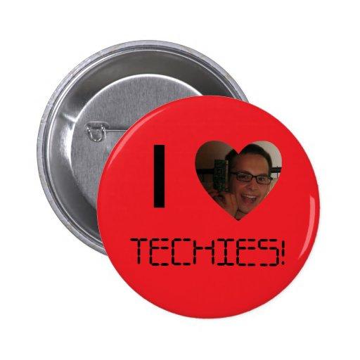 """¡""""Yo corazón Techies! """"Botón Pin Redondo De 2 Pulgadas"""