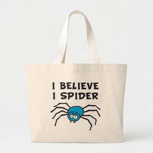 Yo crees i i believe de spider aquel spi yo hila - bolsas de mano