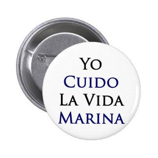 Yo Cuido La Vida Marina Buttons