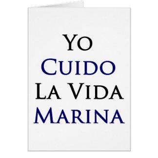 Yo Cuido La Vida Marina Greeting Cards