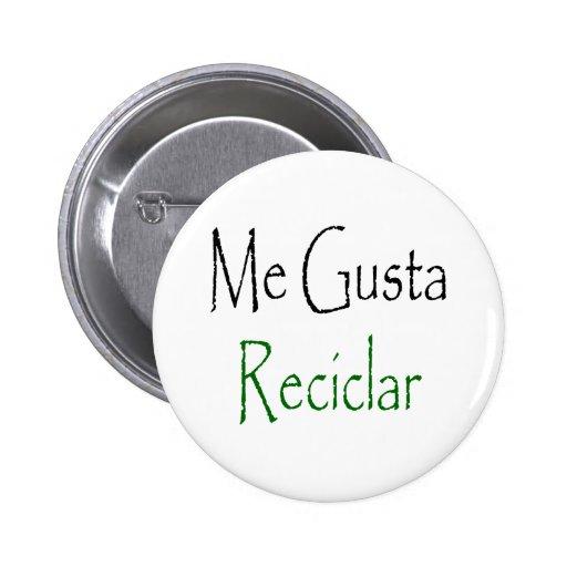 Yo Gusta Reciclar Pins