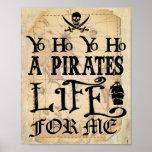 Yo Ho A Pirates Life for me sign