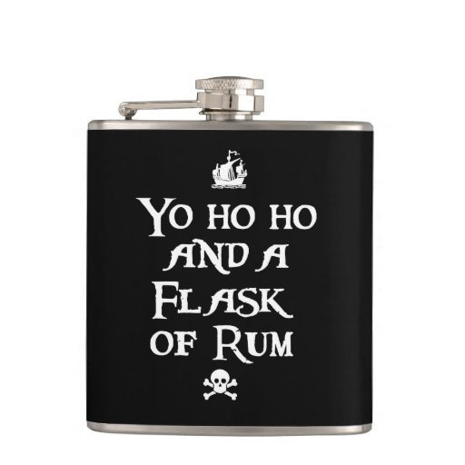 Yo ho ho and a Flask of Rum, Pirate