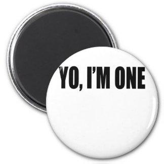 Yo, I'm One . Magnet