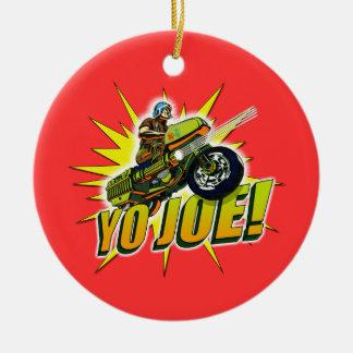 Yo Joe! Ceramic Ornament