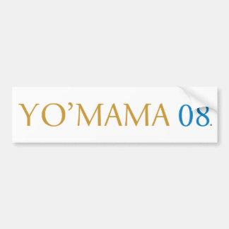 Yo Mama 08 Bumper Sticker
