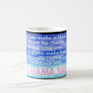 Yo Mama Said... Mug 13