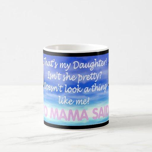 Yo Mama Said... Mug 6